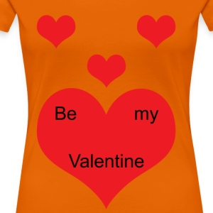 Be_my_Valentine - Frauen Premium T-Shirt