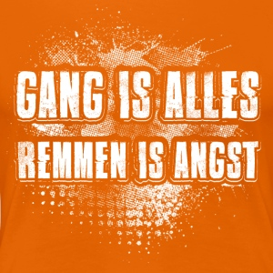 Gang is alles - Vrouwen Premium T-shirt