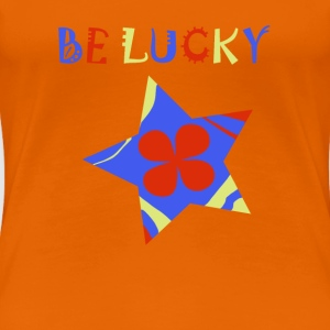 Be lucky star, star, lucky - Women's Premium T-Shirt