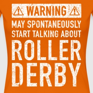Tweet Roller Derby Design - Premium T-skjorte for kvinner