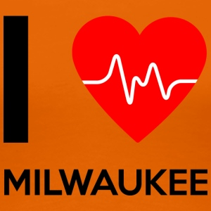 I Love Milwaukee - I love Milwaukee - Women's Premium T-Shirt