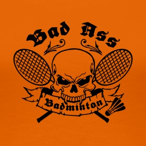 BAD ASS BADMINTON - Women's Premium T-Shirt