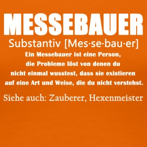 Messebauer Definition Shirt - Frauen Premium T-Shirt