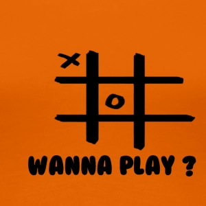 Wanna play - Frauen Premium T-Shirt