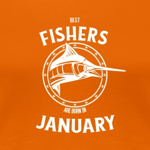 Present for fishers born in January - Women's Premium T-Shirt