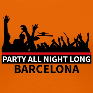BARCELLONA Party All Night Long - Maglietta Premium da donna