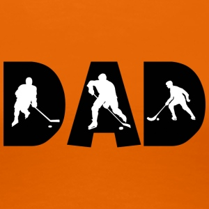 hockey Dad - Premium T-skjorte for kvinner