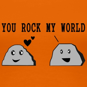 Design YOU ROCK MY WORLD - Frauen Premium T-Shirt