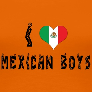 I Love Mexican Boys - Women's Premium T-Shirt
