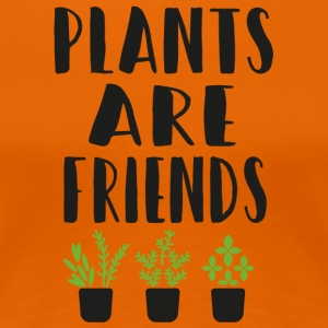 PLANTS are friends - Women's Premium T-Shirt