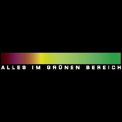 ALLES IM GRÜNEN BEREICH - Frauen Premium T-Shirt