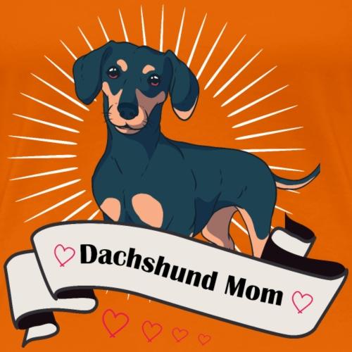 Dachshund Mom, Dackel Mama - Frauen Premium T-Shirt