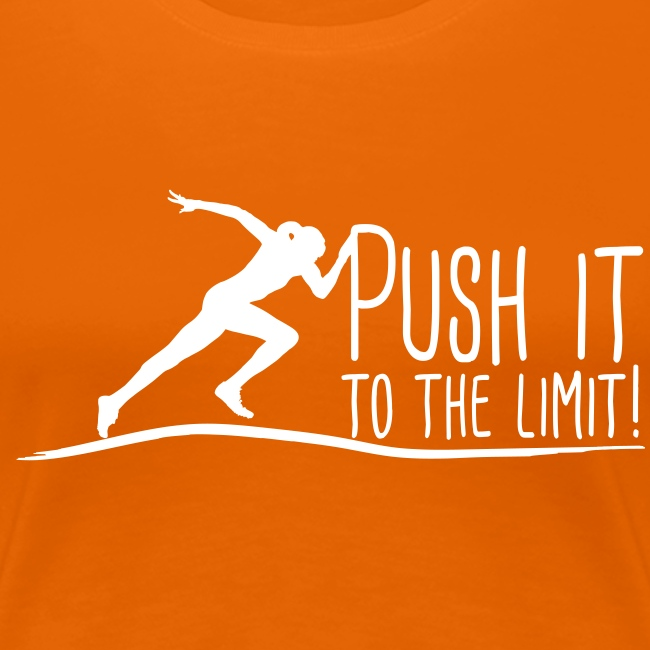 Push it to the limit woman