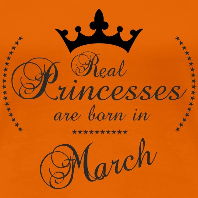 Real Princesses are born in March