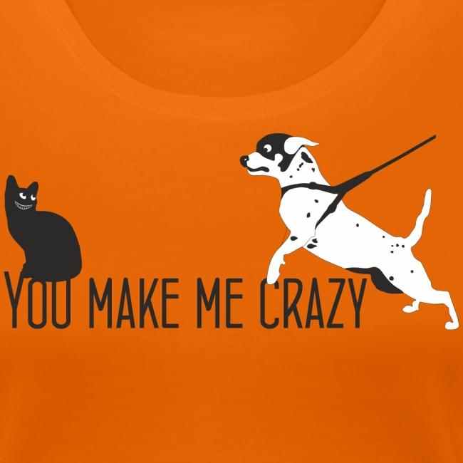 """You make me crazy """"petcontest"""""""