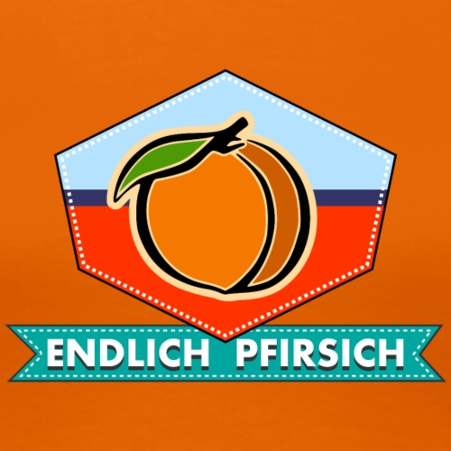 Endlich Pfirsich - Frauen Premium T-Shirt