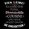 total verrückte Cousine - Frauen Premium T-Shirt