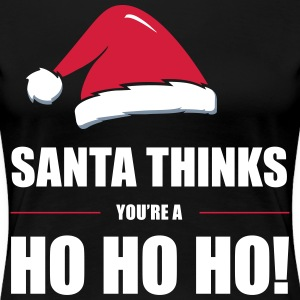 Funny Christmas Design Santa Thinks - Women's Premium T-Shirt