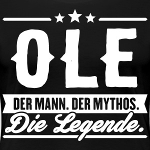 Man Myth Legend Ole - Women's Premium T-Shirt