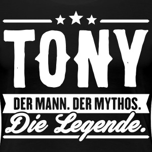 Man Myth Legend Tony - Vrouwen Premium T-shirt