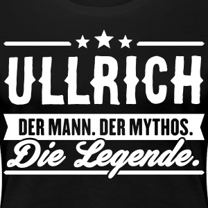 Man Myth Legend Ullrich - Women's Premium T-Shirt