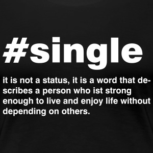 Single is emergency a status - Women's Premium T-Shirt