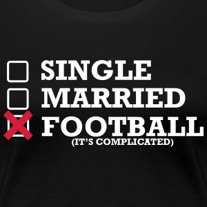 Single - Married - Voetbal - Vrouwen Premium T-shirt