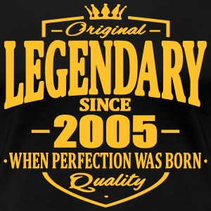 Legendary since 2005 - Women's Premium T-Shirt
