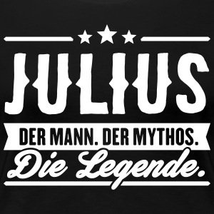 Man Myth Legend Julius - Vrouwen Premium T-shirt