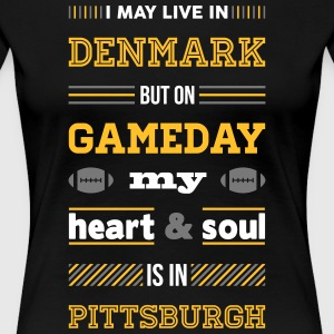 I may live in Denmark... (Pittsburgh edition) - Dame premium T-shirt
