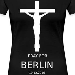 PRAY4BERLIN - Women's Premium T-Shirt