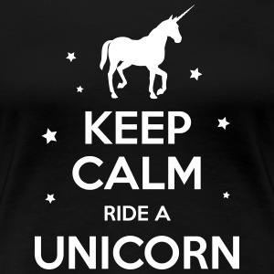 Unicorn - Keep Calm Ride A Unicorn - Women's Premium T-Shirt