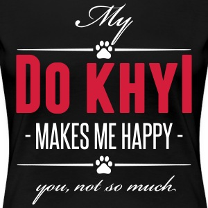 My Tibetan Mastiff makes me happy - Women's Premium T-Shirt