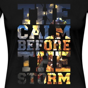 Firemen - The Calm Before The Storm Firefighter - Women's Premium T-Shirt