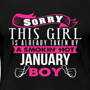 This Girl Is Already Taken By JANUARY - Women's Premium T-Shirt