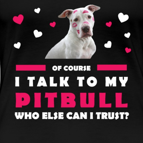 Pitbull Lover - Frauen Premium T-Shirt