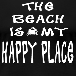 The Beach is my Happy Place - Frauen Premium T-Shirt