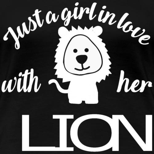 Mädchen liebt Löwen Girl Love her Lion - Frauen Premium T-Shirt