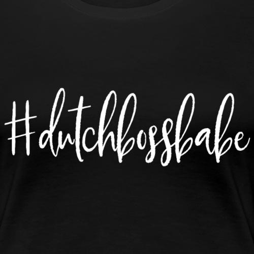 dutchbossbabe WHITE - Vrouwen Premium T-shirt