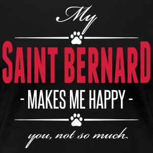 My Saint Bernard makes me happy - Frauen Premium T-Shirt