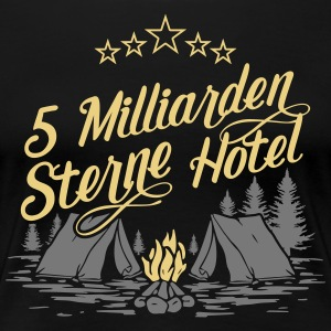 5 billion stars hotel - Women's Premium T-Shirt