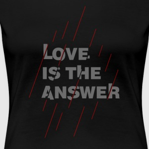 LOVE IS THE ANSWER 2 - Maglietta Premium da donna
