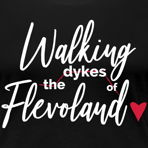 Walking the dykes of Flevoland - Vrouwen Premium T-shirt