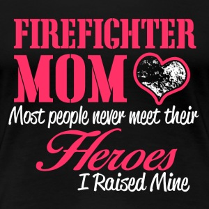 Firefighter MOM - Women's Premium T-Shirt