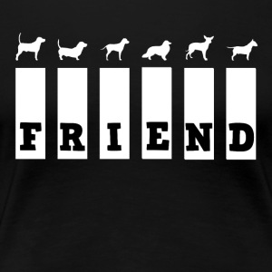 Dog Friend - Women's Premium T-Shirt