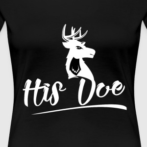 His doe - Women's Premium T-Shirt
