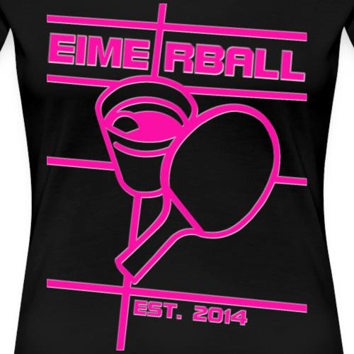 EIMERBALL Logo Girly ALPHA pink - Frauen Premium T-Shirt