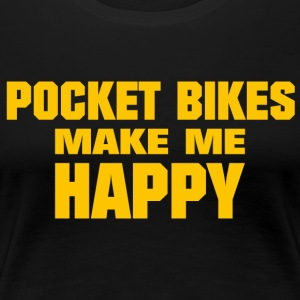 Pocket Bikes Make Me Happy - Frauen Premium T-Shirt