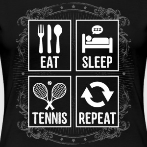 EAT SLEEP TENNIS REPEAT - Frauen Premium T-Shirt