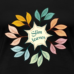 Slim leaves - Women's Premium T-Shirt